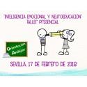 """TALLER PRESENCIAL """"INTELIGENCIA EMOCIONAL Y NEUROEDUCACIÓN"""" SEVILLA 17 DE FEBRERO"""